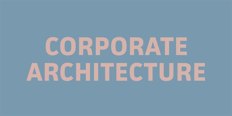 Corporate Interior Design / Corporate Architecture