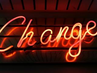 I love change!