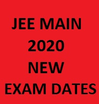 JEE Mains 2020 new exam dates