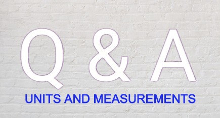 Units and Measurements class 11 questions and answers