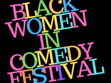 BLACK WOMEN IN COMEDY FESTIVAL-2.png
