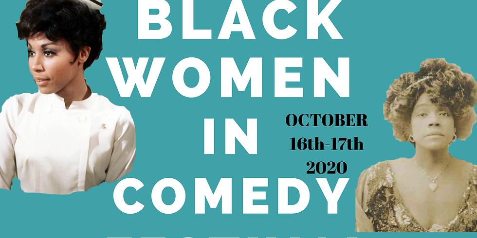 The 2nd Annual Black Women In Comedy Festival (Virtual Event)