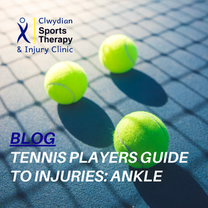 Tennis Players Guide to Injuries: Ankle