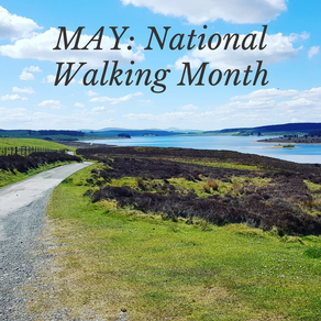 MAY: National Walking Month