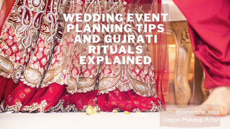 Wedding Event Planning tips and Gujrati Wedding Rituals explained!