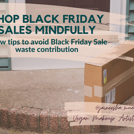 How to shop #BlackFriday Sales mindfully