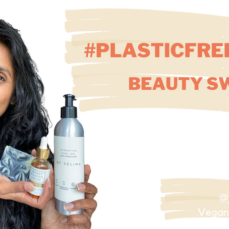 #PlasticFreeJuly Beauty Swaps to lead a guilt-free eco-friendly life