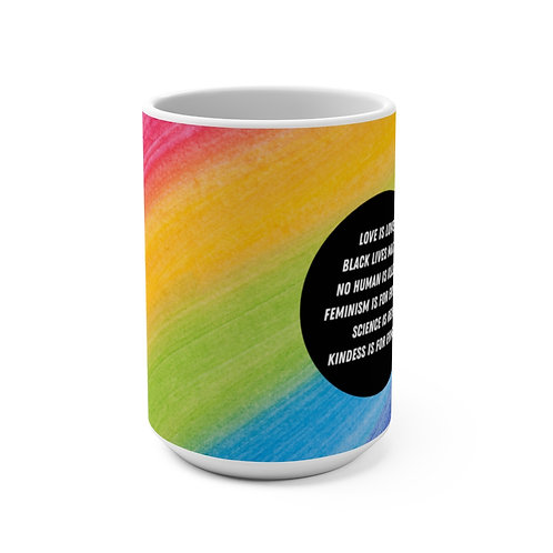 Love is Love Coffee Mug 15oz