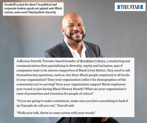 Goodwill or just for show? As political and corporate leaders speak out against anti-Black racism, some aren't buying their sincerity. - Toronto Star Article - June 12, 2020