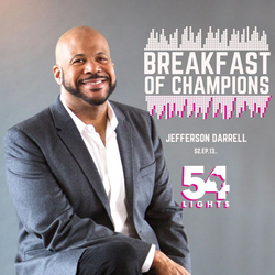 54 Lights Podcast: Breakfast of Champions
