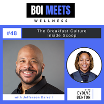 BOI Meets Wellness Podcast