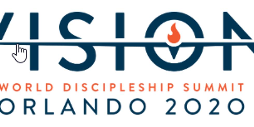 World Disciplship Summit (2020 Vision)
