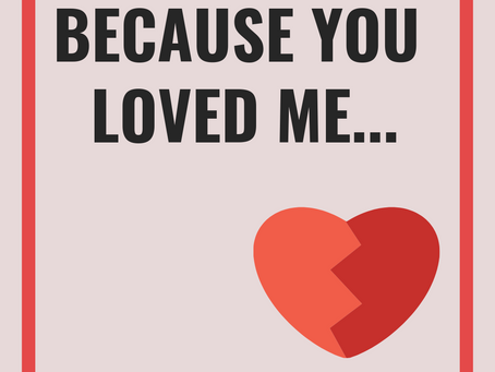 Because You Loved Me​​​