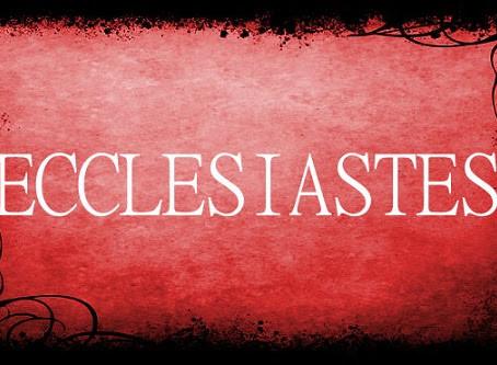 Ecclesiastes - A Wisdom Study