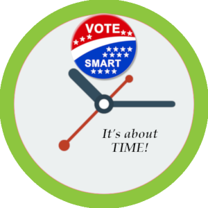 It's About Time | Be a Smart Voter