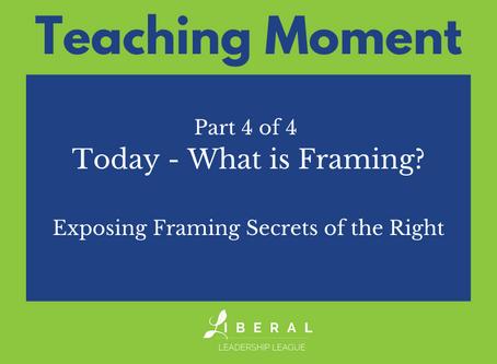 Part 4: Today - Framing