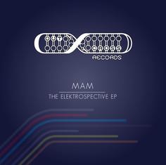 MAM - The Elekrospective EP