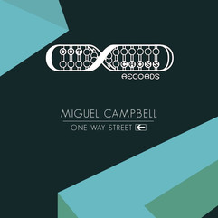 Miguel Campbell - One Way Street