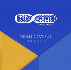Miguel Campbell - Keep It Together