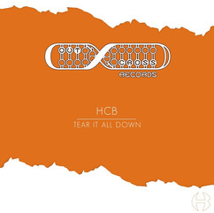 HCB - Tear It All Down