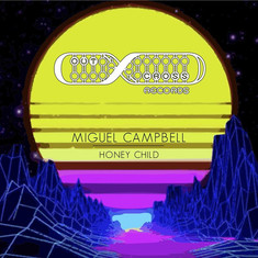 Miguel Campbell - Honey Child