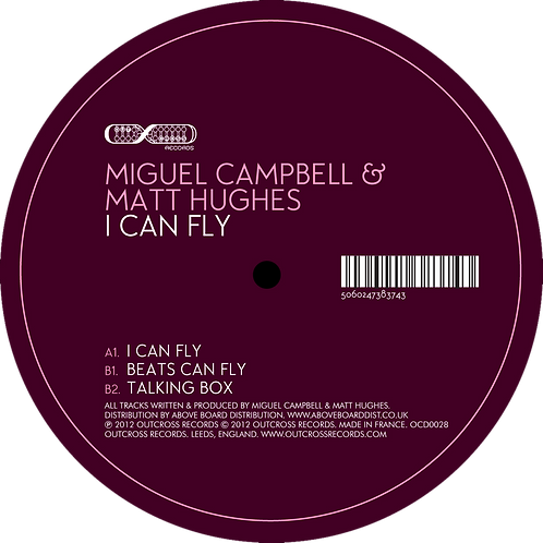 "Miguel Campbell & Matt Hughes - I Can Fly [12"" Ep]"