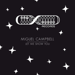 Miguel Campbell - Let Me Show You