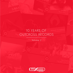 Various Artists - 10 Years Of Outcross Records (Volume 2)