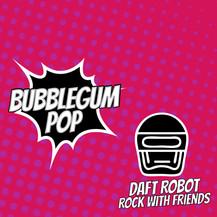 Daft Robot - Rock With Friends