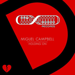 Miguel Campbell - Holding On