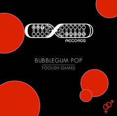 Bubblegum Pop = Foolish Games