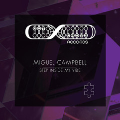 Miguel Campbell - Step Inside My Vibe