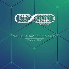 Miguel Campbell & Sion - Walk & Talk