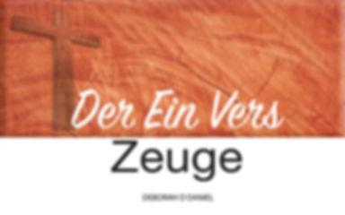 Deutsch-Der Ein Vers Zeuge.jpg