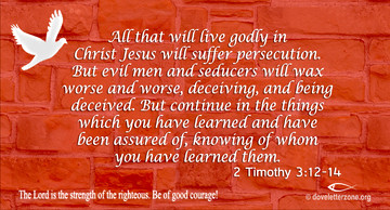 Expect to be Persecuted | Be of Good Courage