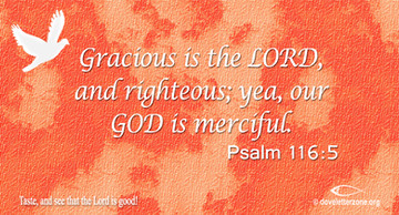 The Lord is Rich in Mercy