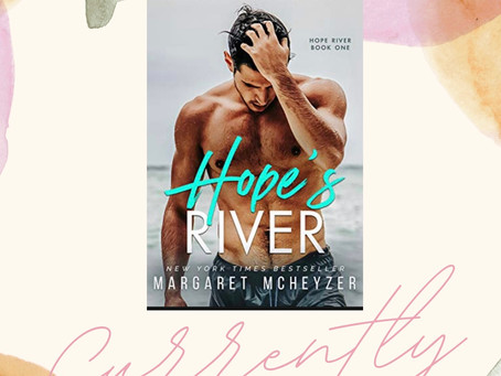 Current Read: Hope's River
