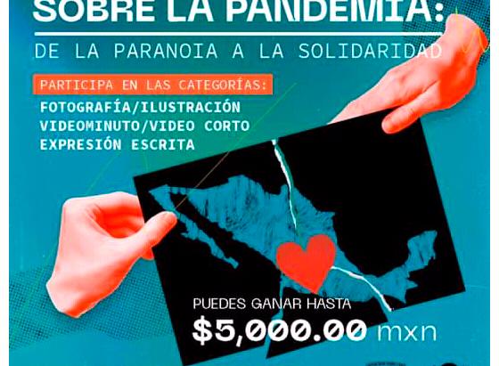 """UNAM lanza convocatoria""""Miradas artísticas sobre la pandemia: de la paranoia a la solidaridad"""""""