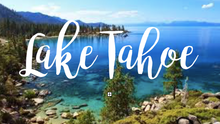 The Best of North Lake Tahoe, CA