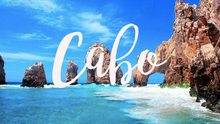 The Best of Cabo San Lucas