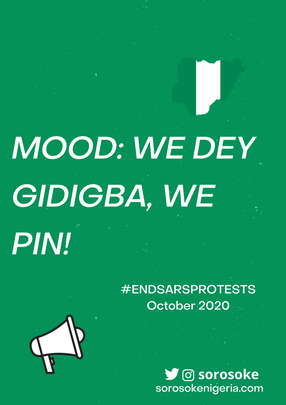 #ENDSARS PROTEST DIARIES, OCTOBER 2020