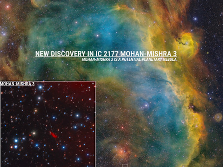 """NEW DISCOVERY! MOHAN-MISHRA 3 """"Tilak Nebula""""  IN IC2177"""
