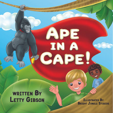 Ape in a Cape - Letty Gibson