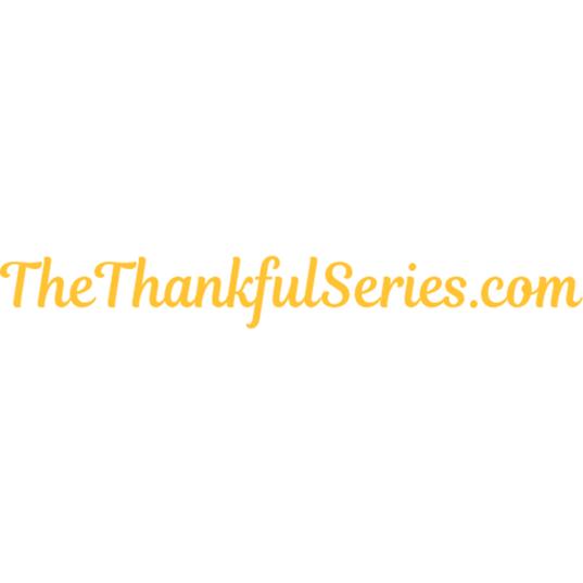 The Thankful Series