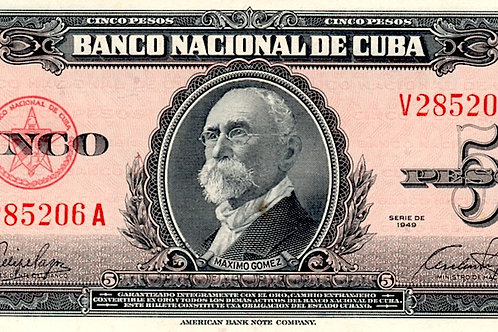 1949 CUBA 5 PESOS UNCIRCULATED ESCASO # SERIES ROJO MAXIMO GOMEZ