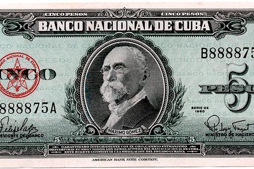 5 PESOS 1960 # B 888875 A  RARO CUBA UNCIRCULATED MAXIMO GOMEZ