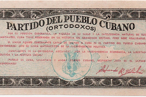 CUBA BILLETE PROPAGANDA POLITICA 1 PESO PARTIDO ORTODOXOS 1950s