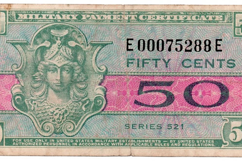 US. 50 CENTS MILITARY PAYMENT CERTIFICATE # E 00075288 E
