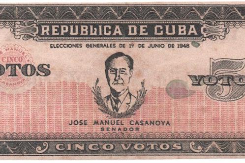 REPUBLICA DE CUBA 1948 PROPAGANDA POLITICA CINCO VOTOS JOSE M. CASANOVA SENADOR
