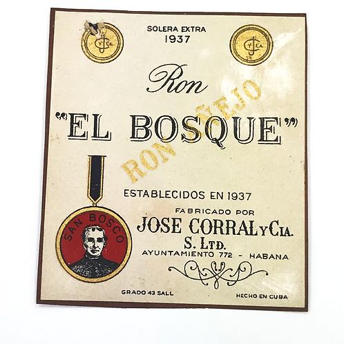 1950s HABANA CUBA RON EL BOSQUE AÑEJO JOSE CORRAL Y CIA